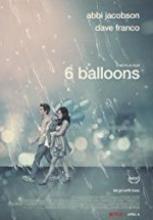 6 Balon 2018 full hd izle