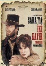 Sara'ya İki Katır full hd film izle